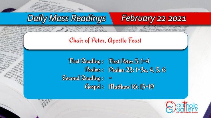 Catholic Daily Mass Readings for Monday 22 February 2021