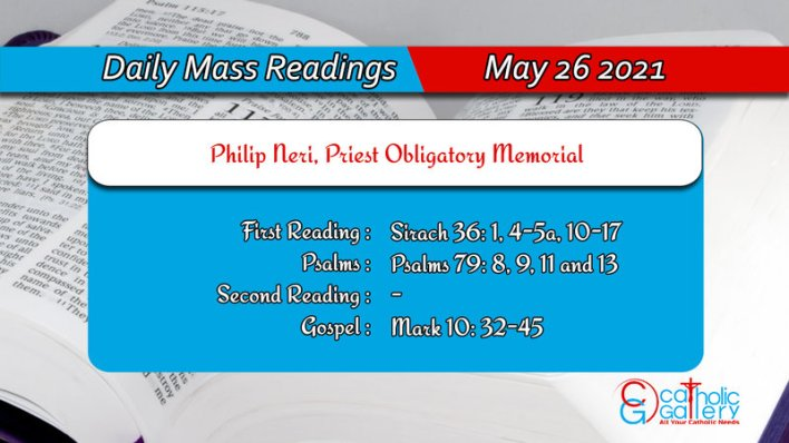 Catholic 26th May 2021 Daily Mass Readings for Wednesday