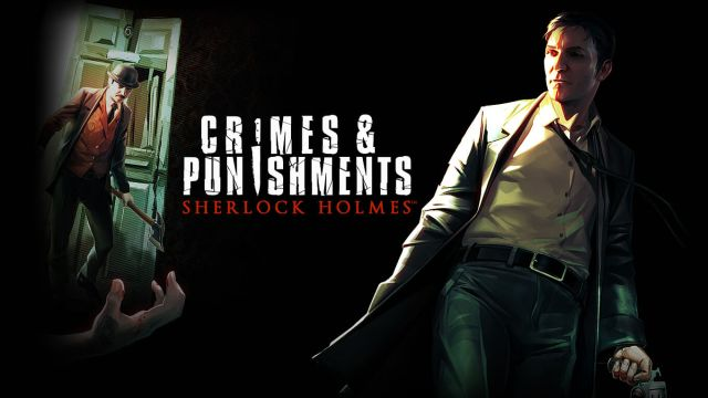 Sherlock Holmes: Crimes and Punishments | Download and Buy Today - Epic  Games Store
