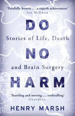 Image result for henry marsh book do no harm