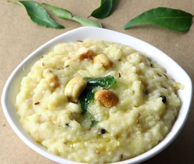 Ven Pongal Recipe Kara Pongal South Indian Breakfast Recipe