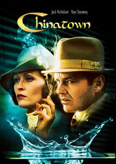 Netflix: Chinatown   With a suspicious femme fatale bankrolling his snooping, private eye J.J. Gittes uncovers intricate dirty dealings in the Los Angeles waterworks.