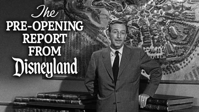 """""""The Pre-Opening Report from Disneyland"""" with Walt Disney"""