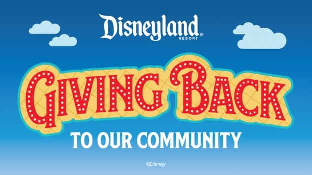 Disneyland Resort: Giving Back to Our Community