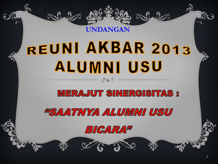 Ppt Reuni Akbar 2013 Alumni Usu Powerpoint Presentation Id 2214790