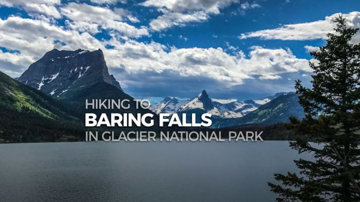 Hiking to Baring Falls in Glacier National Park