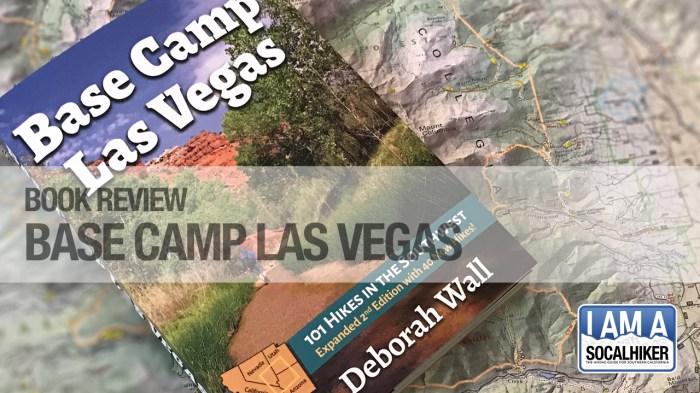 SoCalHiker Book Review: Base Camp Las Vegas