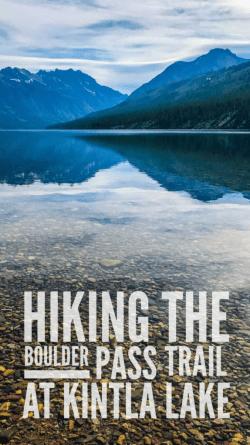 Hiking the Boulder Pass Trail at Kintla Lake