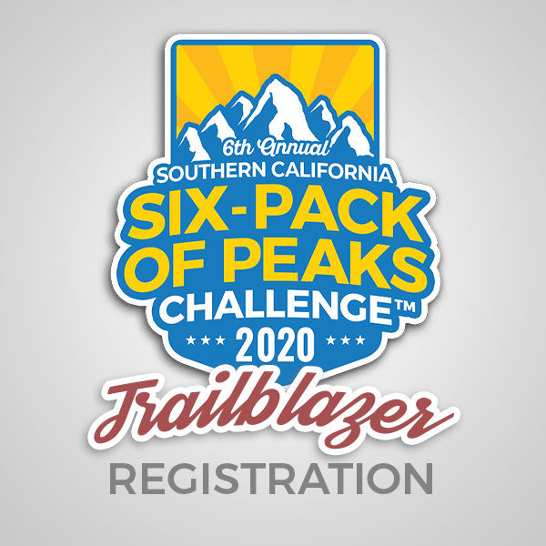 2020 SoCal Six-Pack of Peaks Challenge - Trailblazer Registration