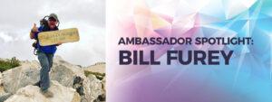 Ambassador Spotlight: Bill Furey