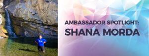 Ambassador Spotlight - Shana Morda