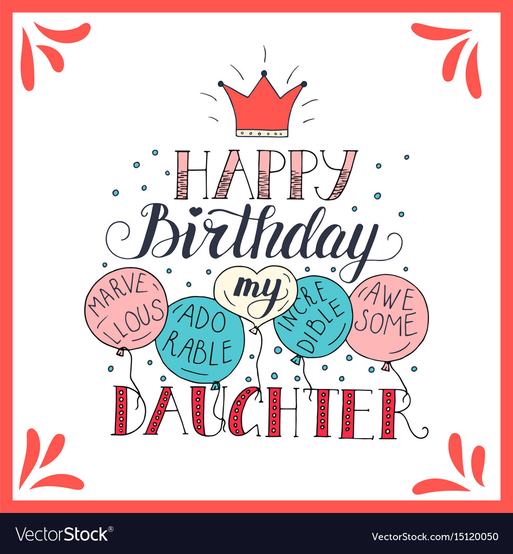 Color Birthday Card For Daughter Royalty Free Vector Image