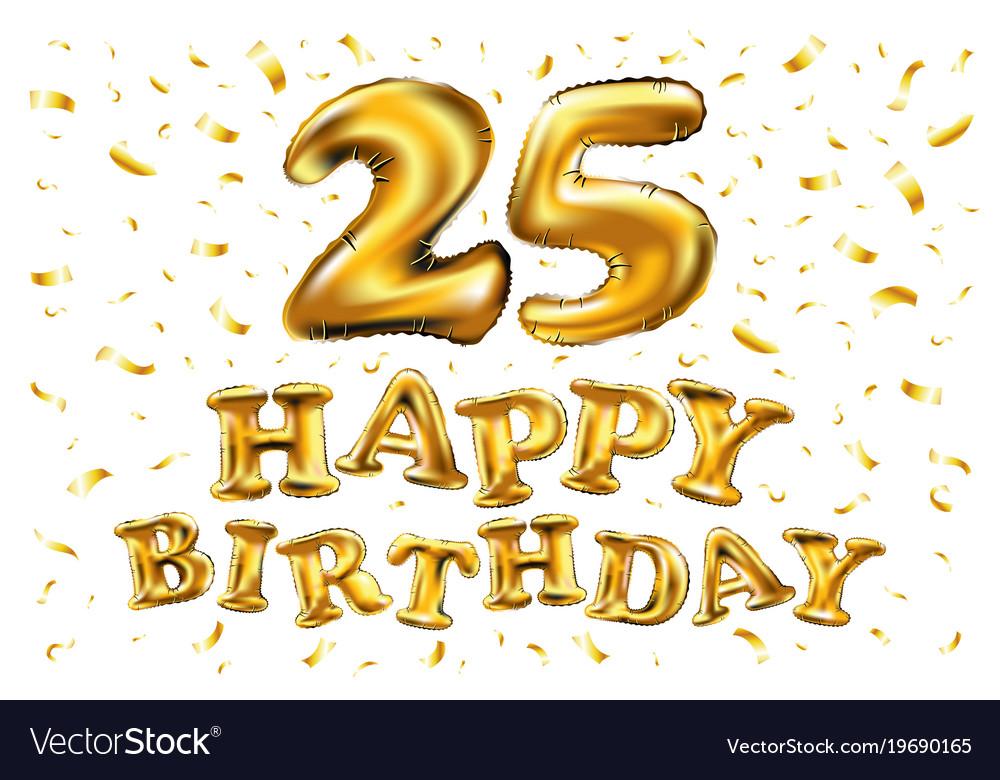 Happy Birthday 25 Years Anniversary Joy Royalty Free Vector