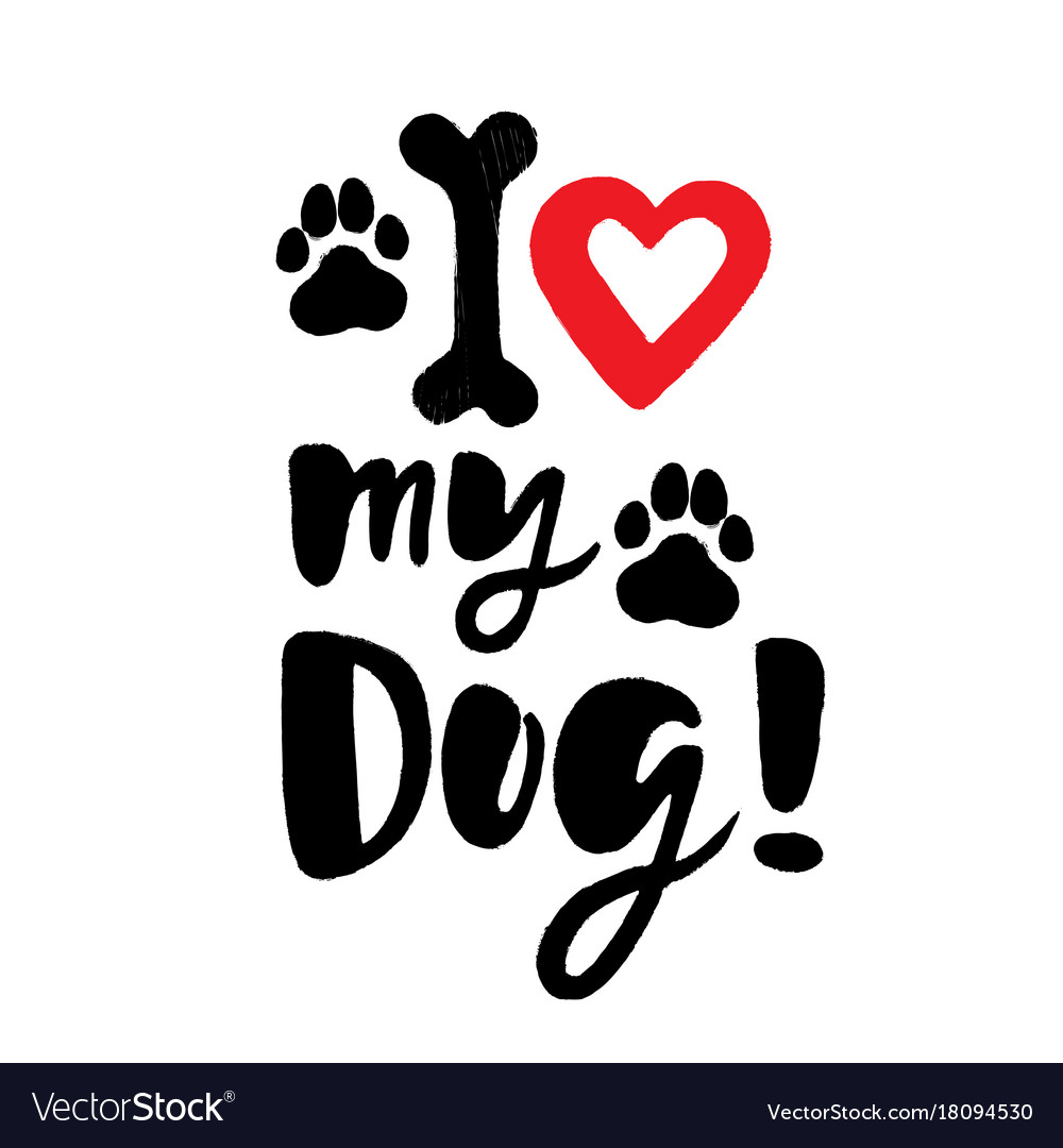Download I love my dog brush lettering with paws and bone Vector Image