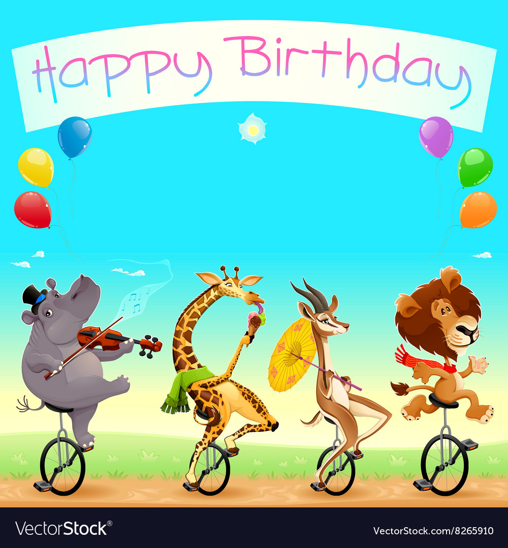 Happy Birthday Card With Funny Wild Animals On Vector Image