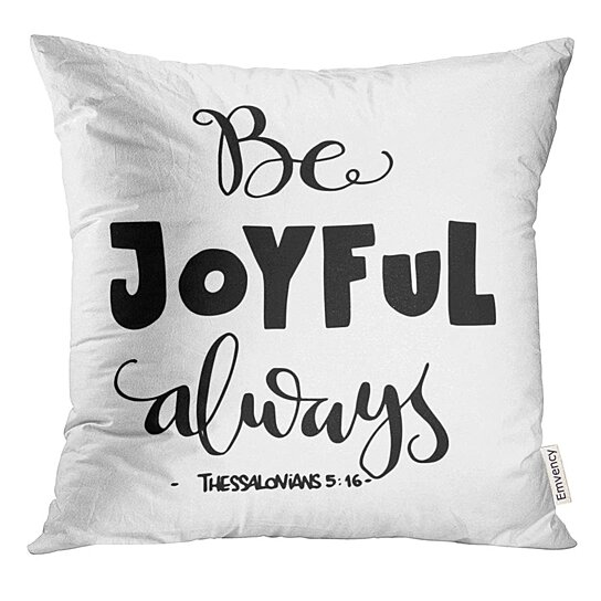 joy be joyful bible verse hand lettered quote modern calligraphy christian scripture pillow case 16x16 inches pillowcase