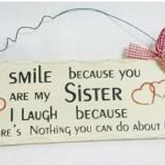 Do Because Nothing You Laugh Can It Because Your I My About You I Sister Theres Love