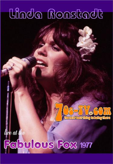 linda ronstadt live at the fabulous fox 1977