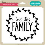 Download Love Make World Go Round Family - Lori Whitlock's SVG Shop