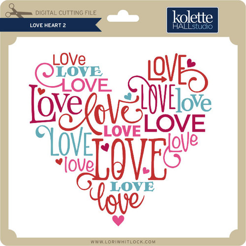 Download Love Heart 2 - Lori Whitlock's SVG Shop