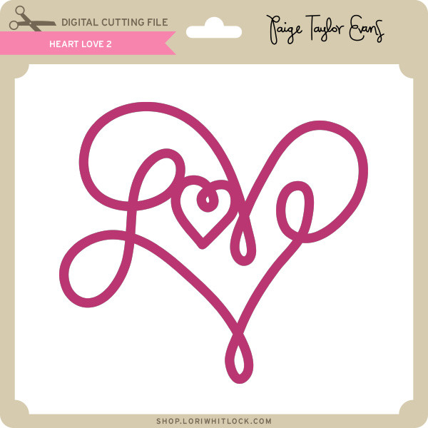 Download Heart Love 2 - Lori Whitlock's SVG Shop