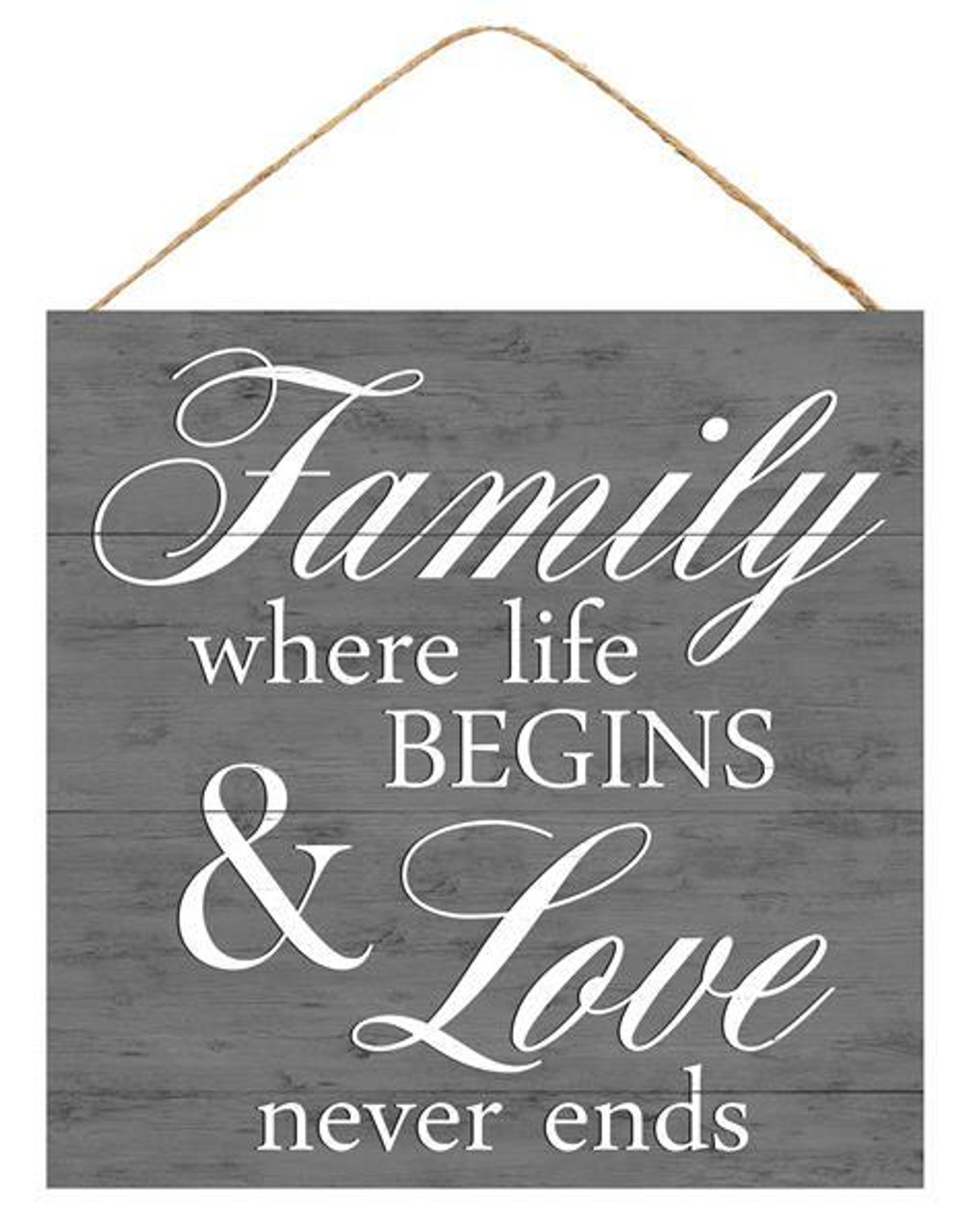 """Download 10"""" Family Where Life Begins Love Never Ends Sign (AP8354)"""