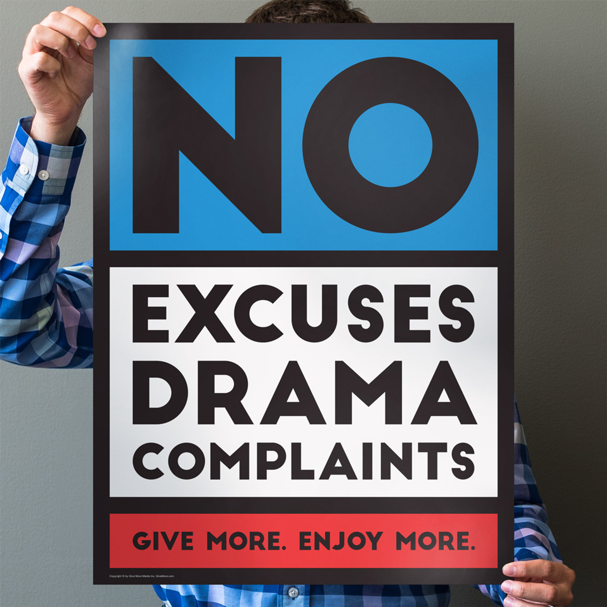 no excuses drama complaints 18 in x 24 in poster red