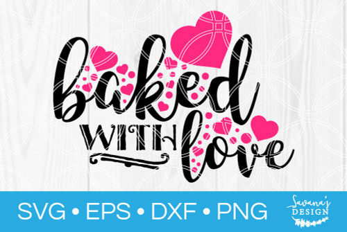 Download Made With Love SVG - SVG EPS PNG DXF Cut Files for Cricut ...