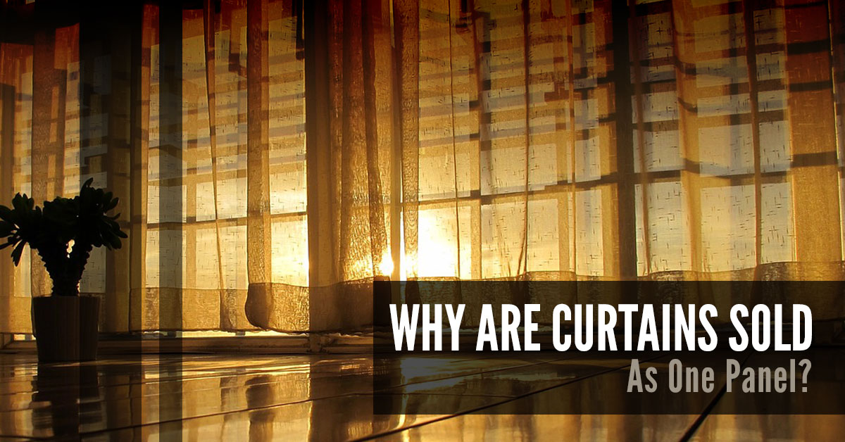 why are curtains sold as one panel