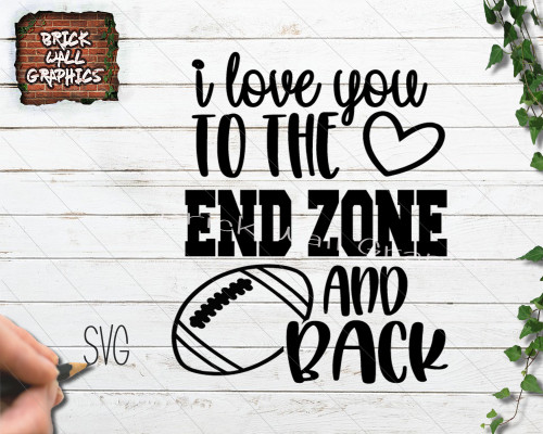 Download I Love You to the End Zone and Back SVG File - Brick Wall ...