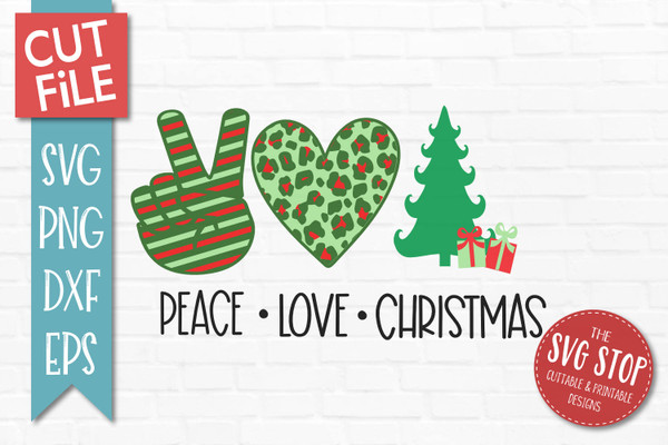 Download Peace Love Christmas SVG | The SVG Stop Cuttable ...