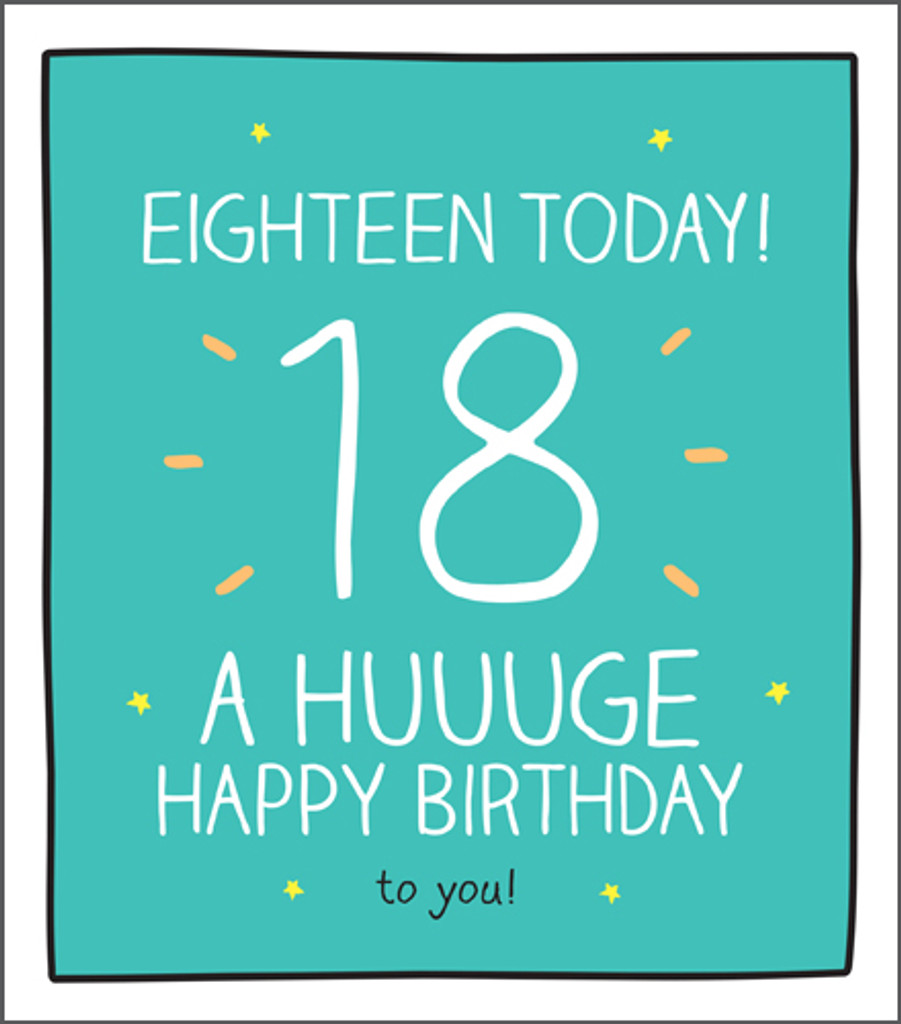 Huuge Happy 18th Birthday Card Happy Jackson Pigment Productions