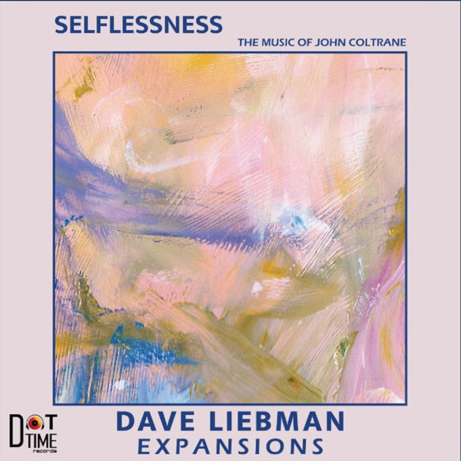 Dave Liebman Expansions Selflessness: The Music Of John Coltrane LP