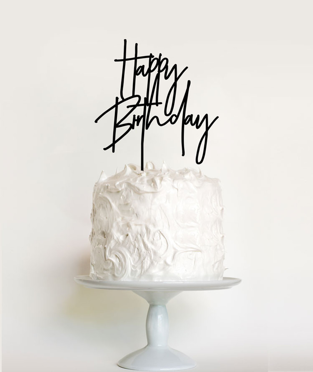 Happy Birthday Cake Topper Cake Decoration Featuring The Words Happy Birthday