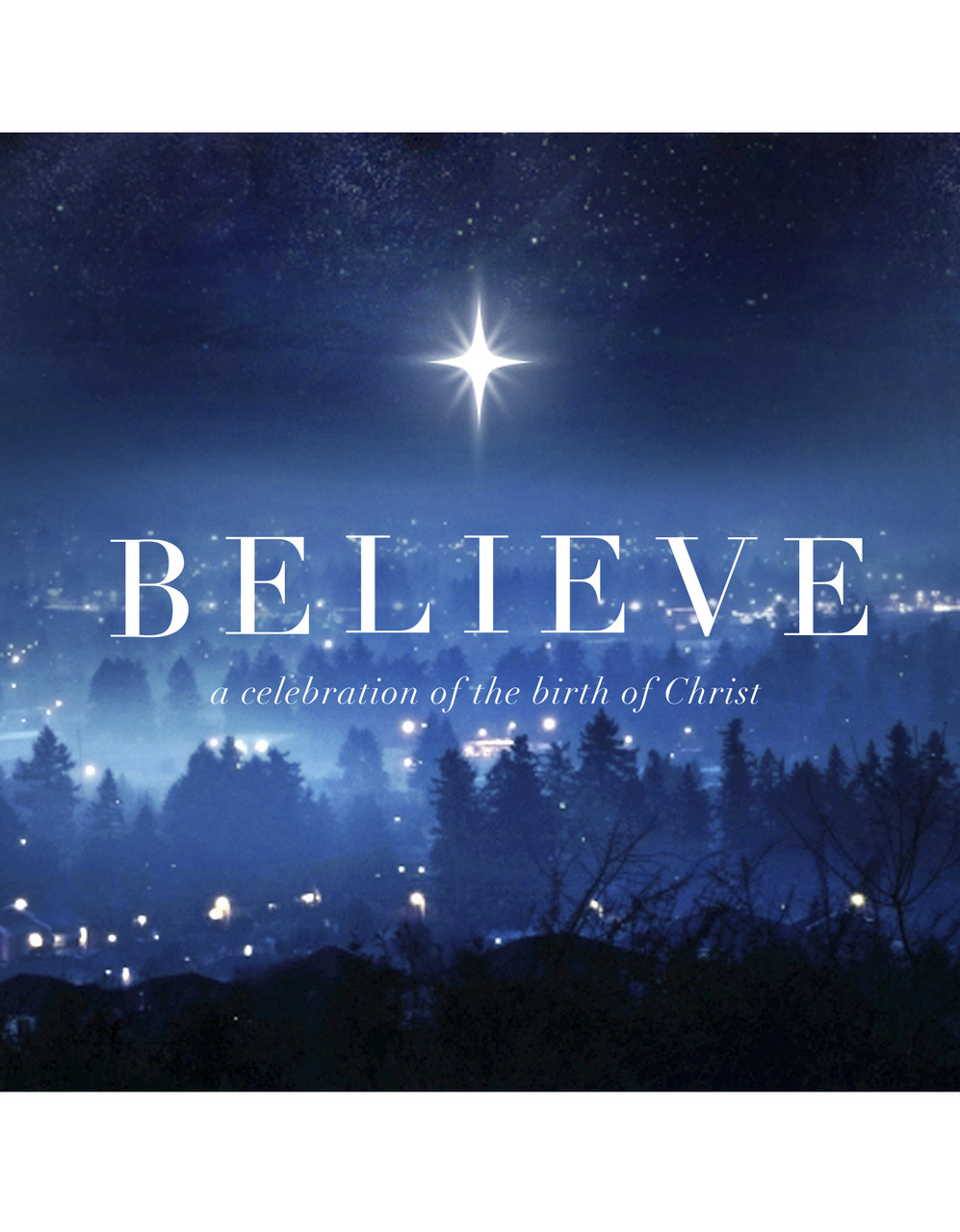 Believe Christmas 2013 Striving Together Publications