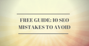 Free Guide 10 SEO Mistakes to Avoid