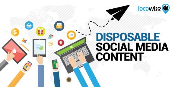 Disposable Social Media Content