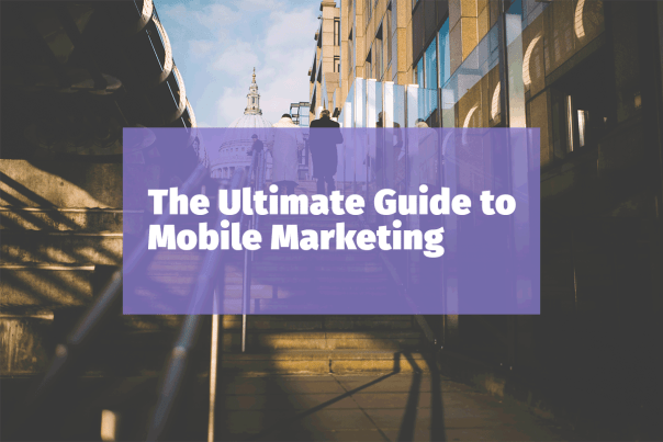 ultimate-guide-to-mobile-marketing-strategy-8