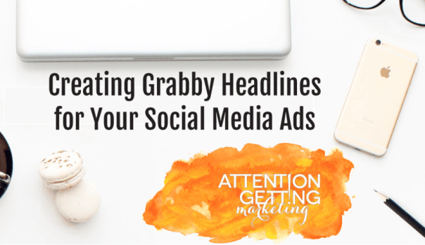 creating_grabby_headlines_for_your_social_media_ads