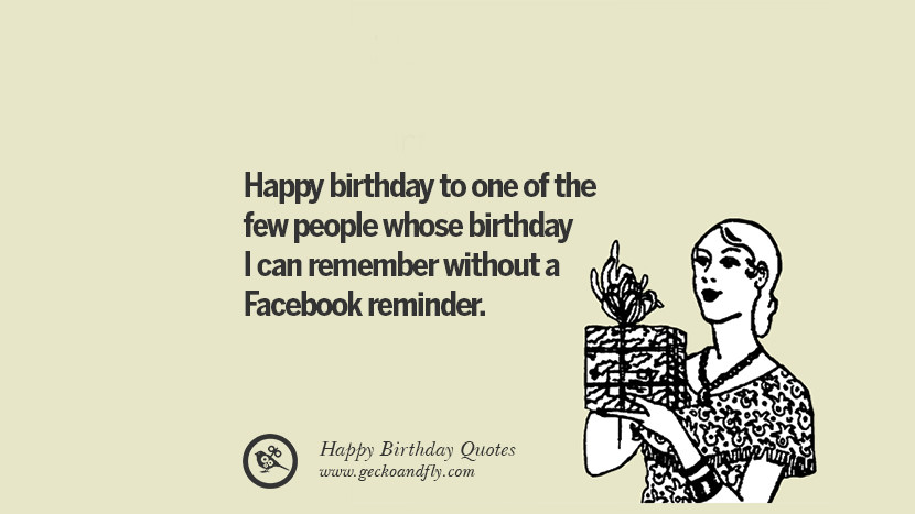 33 Funny Happy Birthday Quotes And Facebook Wishes