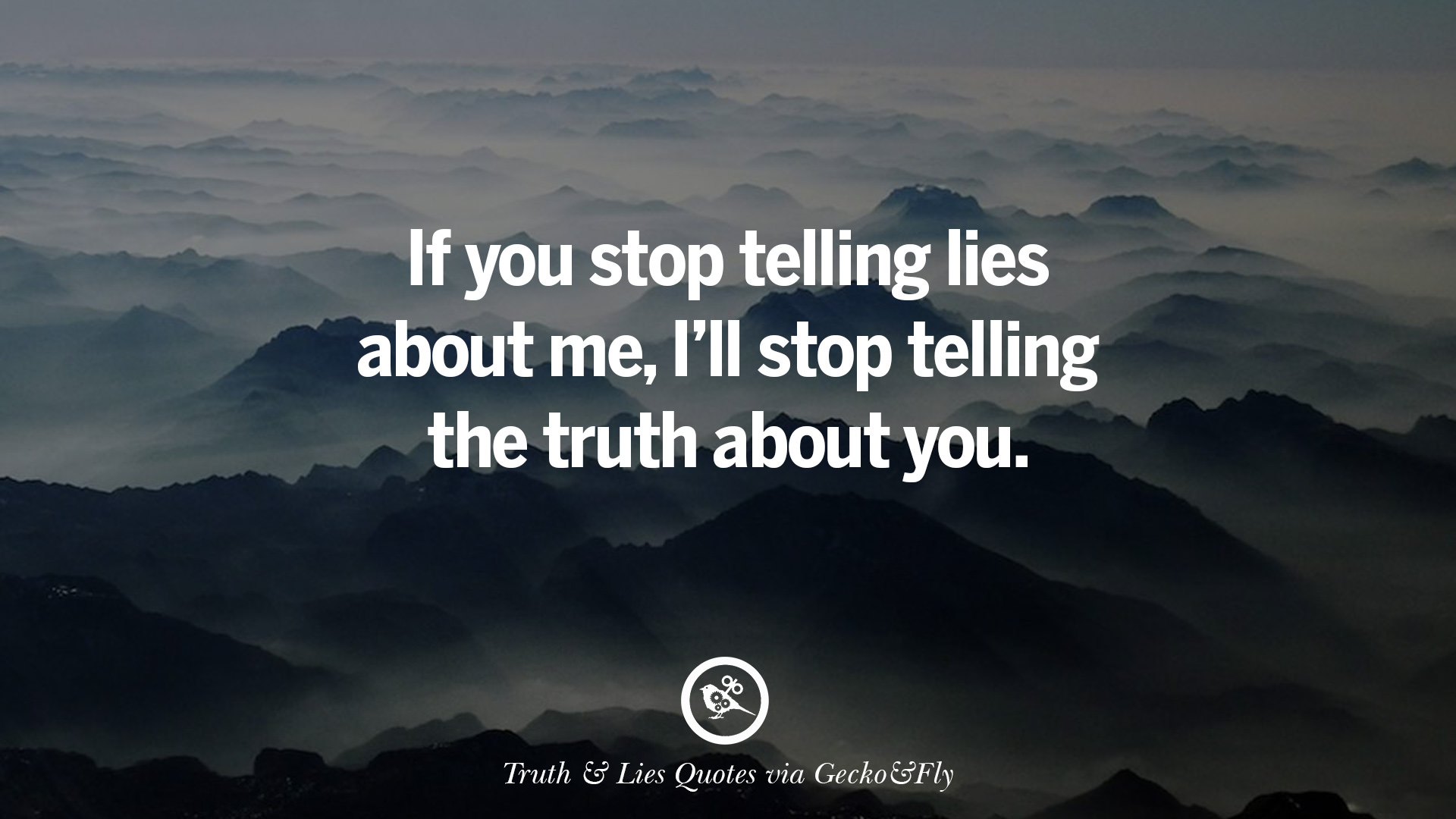 20 Quotes About Truth And Lies By Boyfriends Girlfriends