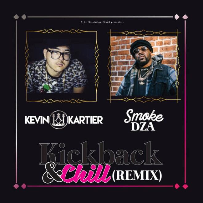 """Kick-Back-Chill-Remix-Cover Kevin Kartier ft. Smoke DZA - """"Kickback & Chill (Remix)"""""""