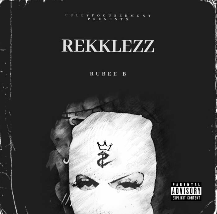 image0-5 RUBEE B - REKKLEZZ (Album Stream)