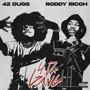 """unnamed-5 42 Dugg Teams Up With Roddy Ricch for Electrifying New Song """"4 Da Gang"""""""