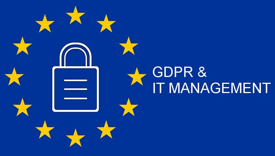 The Impact of GDPR on IT Management
