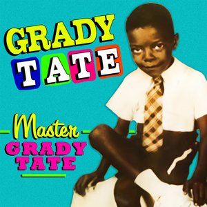 "Cover of ""Master Grady Tate"" album"