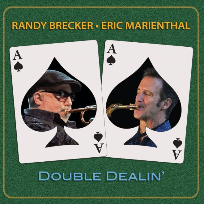 Cover of Double Dealin' by Randy Brecker and Eric Marienthal