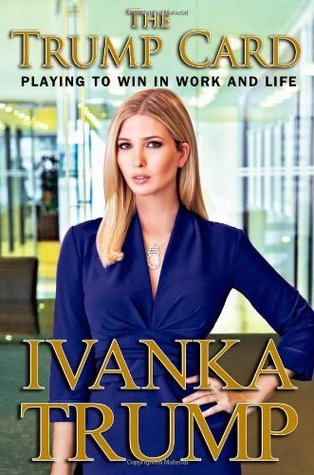 Poor Ivanka  Jia Tolentino on The Trump Card      MobyLives by Taylor Sperry
