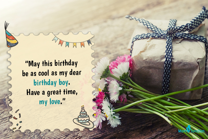 145 Long Distance Birthday Wishes For Boyfriend Or Husband