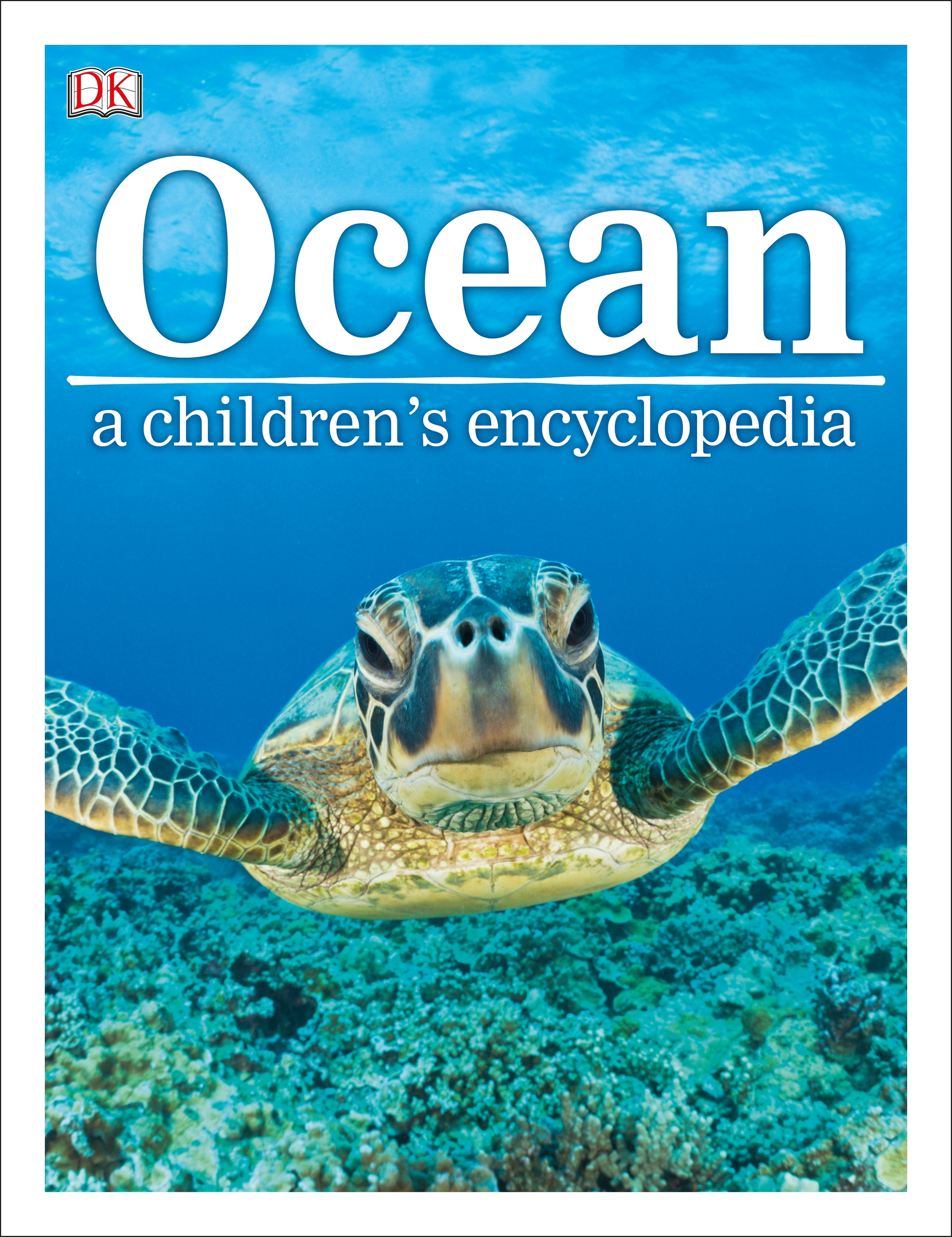 Ocean A Children S Encyclopedia By Dk